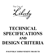 City of Liberty Technical Specifications and Design Critera for Public Improvement Projects