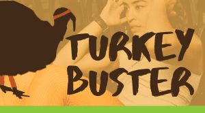 turkey buster