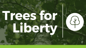 trees for liberty